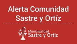 Alerta Comunidad Sastre y Ortiz